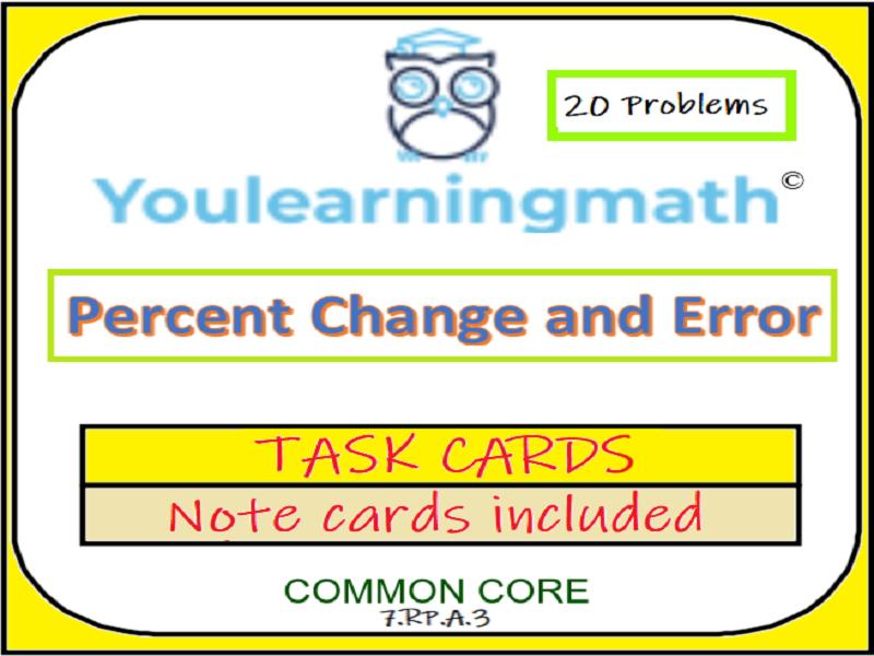 Percent Change and Percent Error: 20 Task Cards
