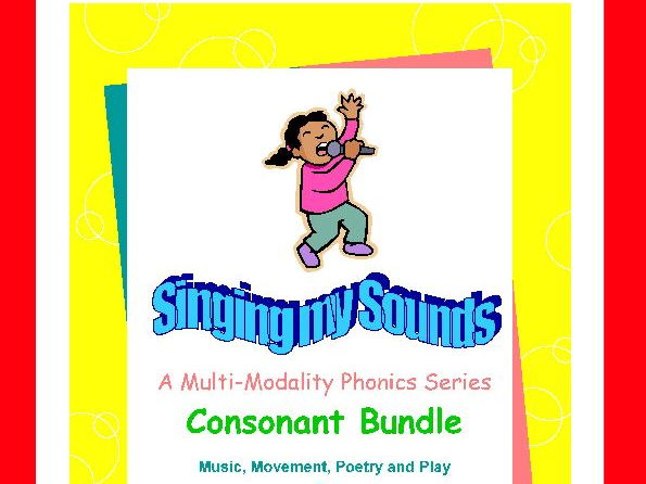 Consonants-Singing My Sounds Phonics Series