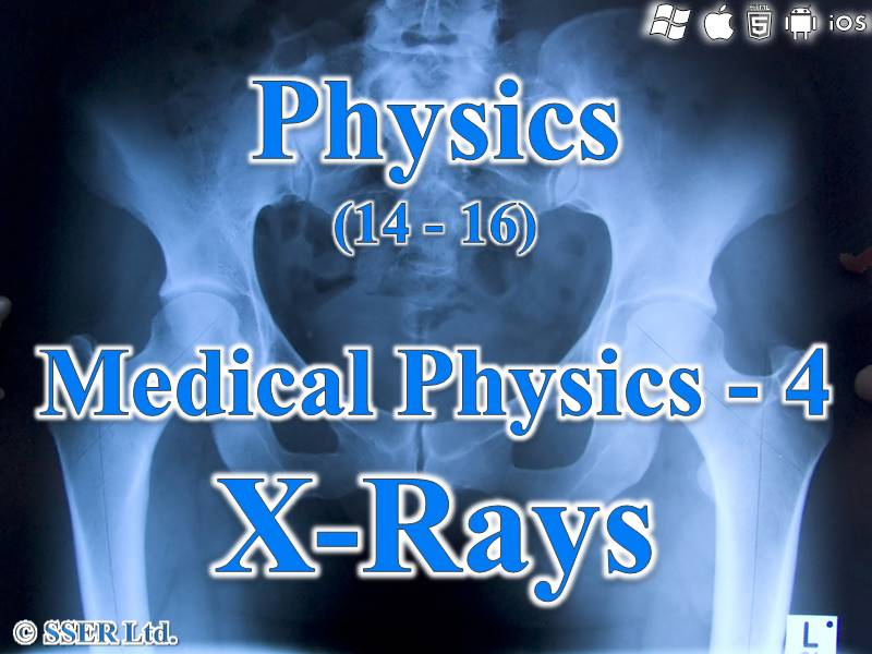P3.2 Medical Physics 4  (X-Rays)