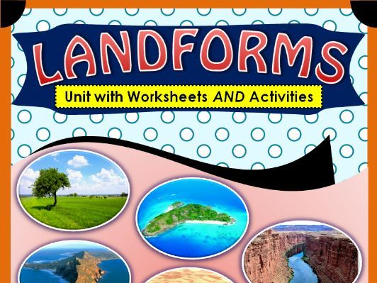 Landforms - Unit With Worksheets and Activities