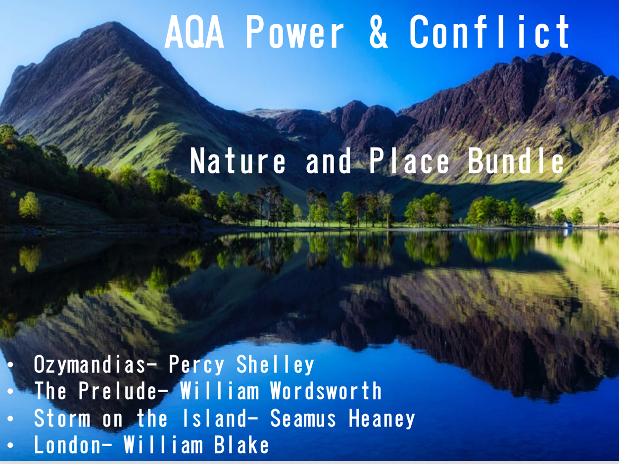 AQA Power & Conflict Poetry- Nature & Place Bundle- AQA New Spec