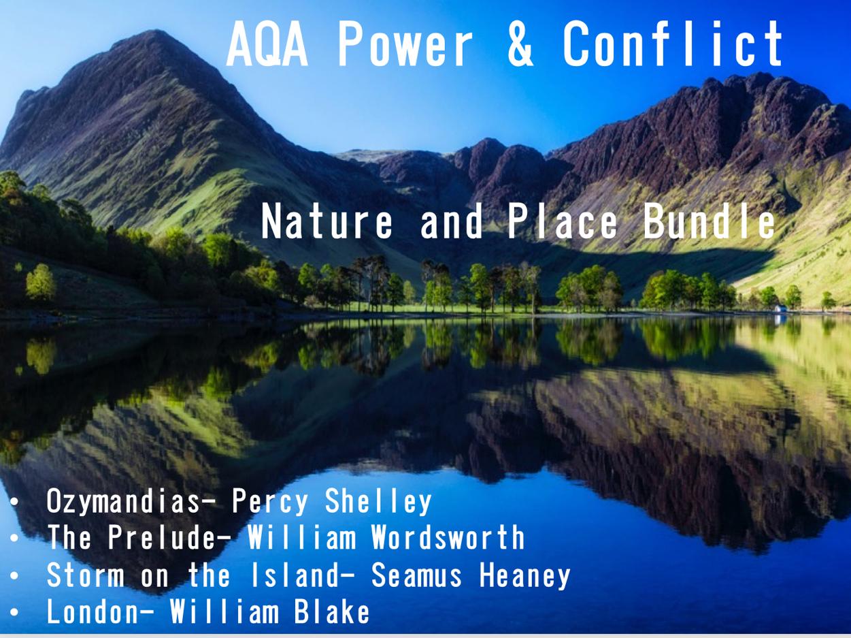 AQA Power & Conflict Poetry- Nature & Place Bundle- AQA New Spec