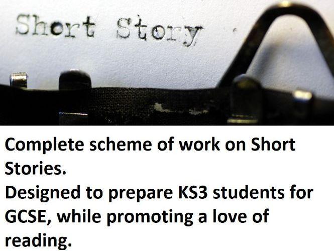 Short Stories Complete Scheme of Work KS3 - Language and Literature skills