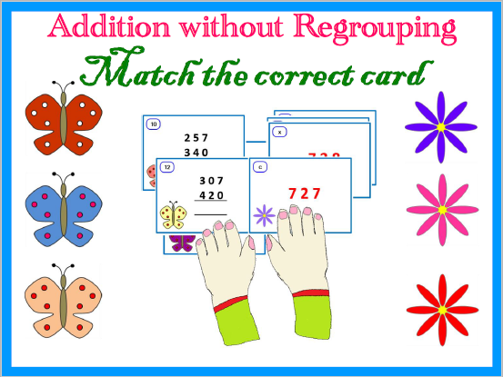 Addition without regrouping - Match the correct answer