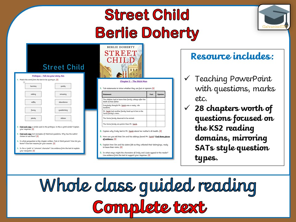 Street Child - Whole class guided Reading (Complete text comprehensions)