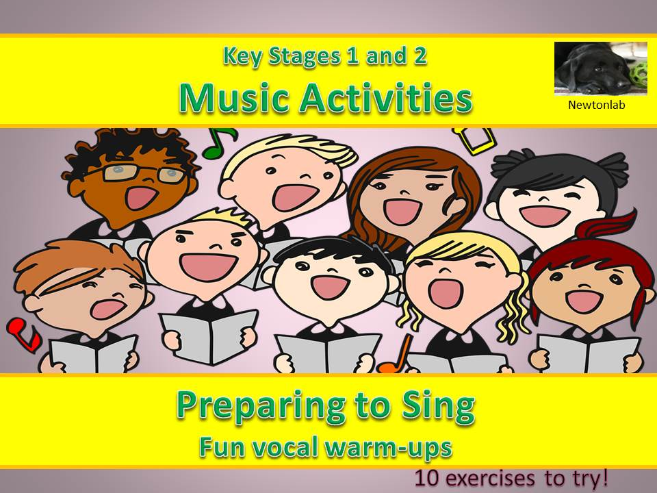 Preparing to Sing-Fun Vocal Warm-Ups - Key Stages 1 and 2