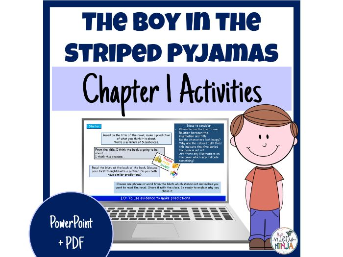 The Boy in the Striped Pyjamas     Chapter 1 Activities