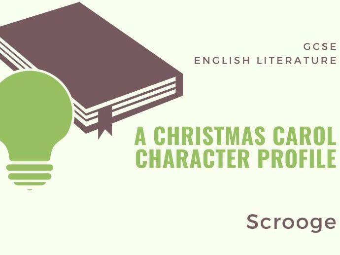 A Christmas Carol - Scrooge Character Profile