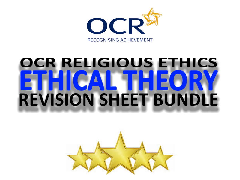 OCR A2 Ethical Theory Revision Sheet Bundle