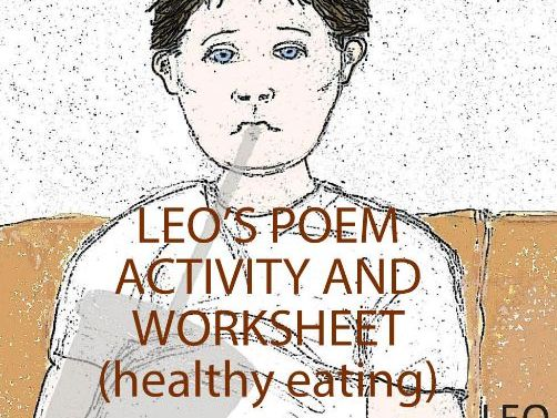 Healthy Eating - Leo's Poem Activity and Worksheet