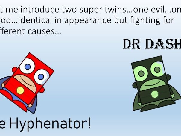 Dr Dash vs the Hyphenator Hyphen GPS SPaG PPT