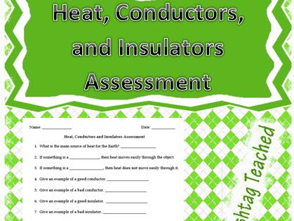 Heat Conductors and Insulators Assessment