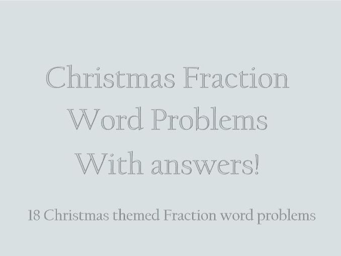 Christmas Fraction Word Problems with answers