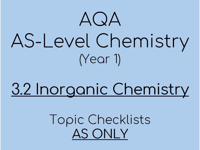 AQA AS-Level Chemistry – AS 3.2 Inorganic Checklists