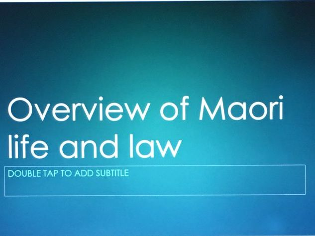 Overview of Maori lifeand law