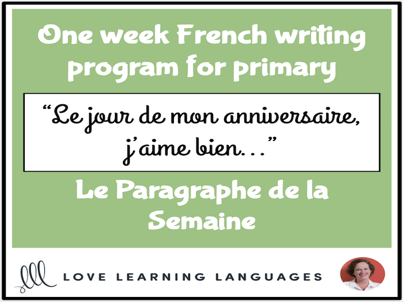 Le paragraphe de la semaine #12 - French primary writing program