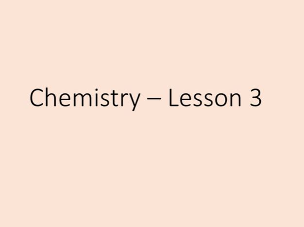 Chemistry GCSE, lesson 3 - tuition power point
