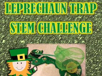 Leprechaun Trap St. Patrick's Day STEM Challenge