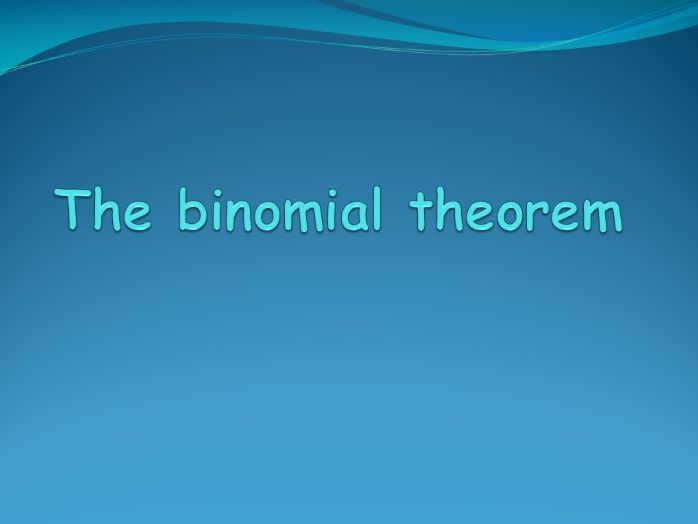 Binomial theorem, binomial expansion