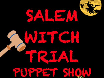 Salem Witch Trials Puppet Show with Primary Sources