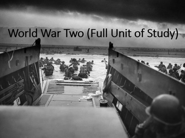 World War Two: Full Unit of Study