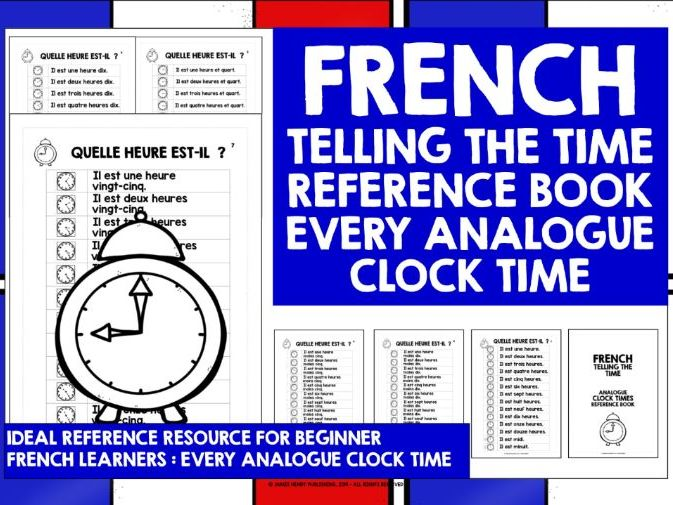 FRENCH TELLING THE TIME REFERENCE BOOK : EVERY ANALOGUE CLOCK TIME