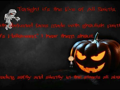 Halloween fun and a bit scary.
