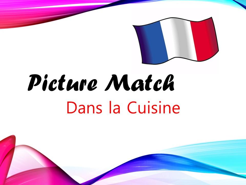 Dans la Cuisine - Picture Match