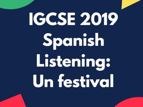 IGCSE 2019 Spanish Listening practice exercise: traditions and festivals