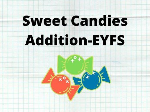 Sweet Candies Addition-EYFS Worksheet