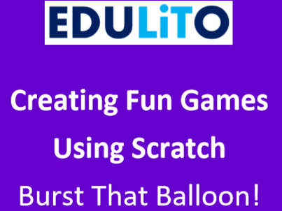 Coding  Games using Scratch 3.0 - Pop that Balloon