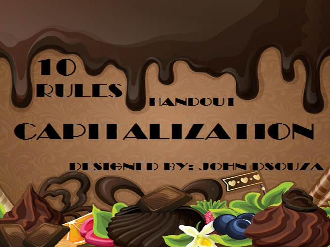 CAPITALIZATION RULES: HANDOUT