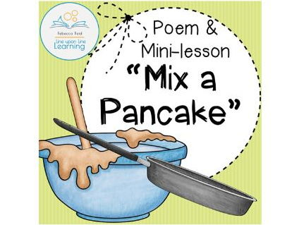 Mix a Pancake Poem Mini-lesson