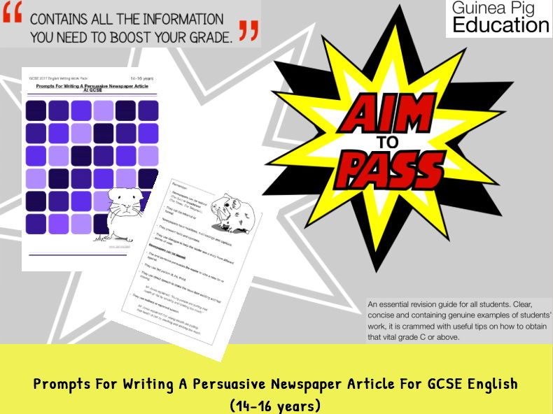 Prompts For Writing A Persuasive Newspaper Article (GCSE 2017 Exam English Writing Work Pack)