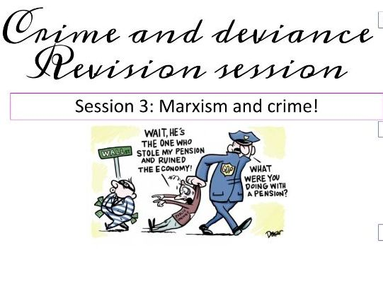 Marxism and crime revision AQA A Level  Sociology