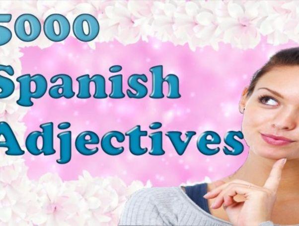 5000 Spanish Adjectives