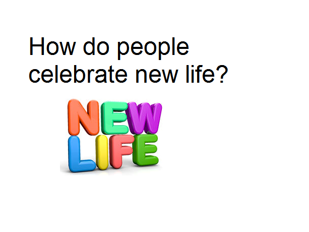 Year 4 RE Planning - How do people celebrate new life?