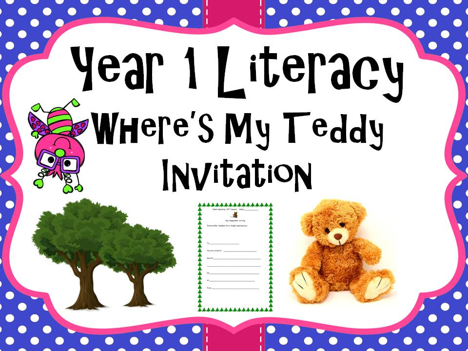 Year 1 Literacy - 'Where's my teddy' Invitation
