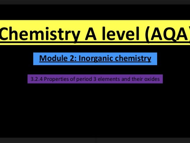 A Level chemistry properties of period 3 elements and their oxides lesson