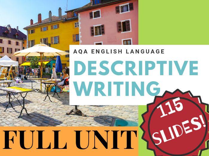 Creative Descriptive Writing FULL UNIT - 115 slides!