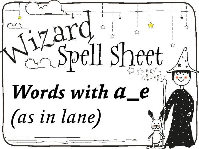 Wizard Spell Sheet: Words with a_e as in lane