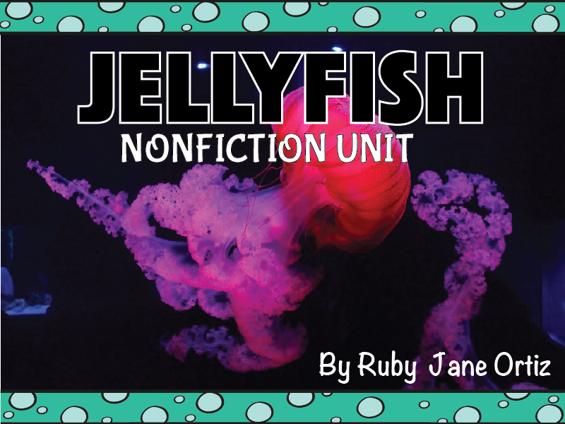 Jellyfish Nonfiction Unit