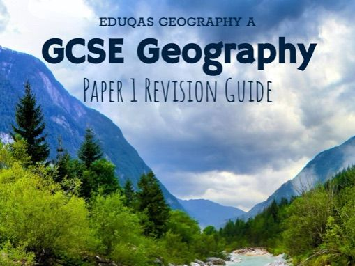 Eduqas Geography (A) Paper 1 Revision Guide
