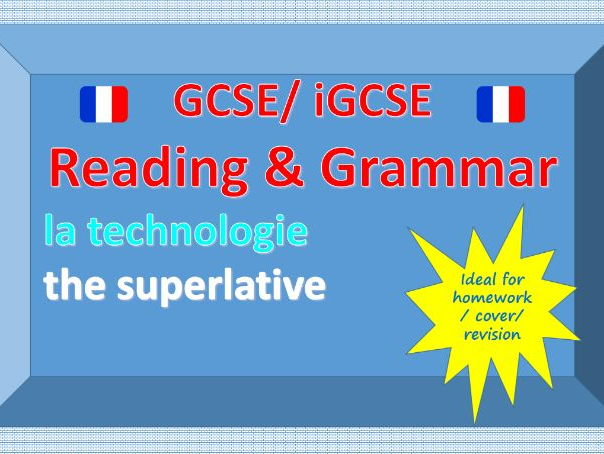 Reading and Grammar - La technologie - the superlative