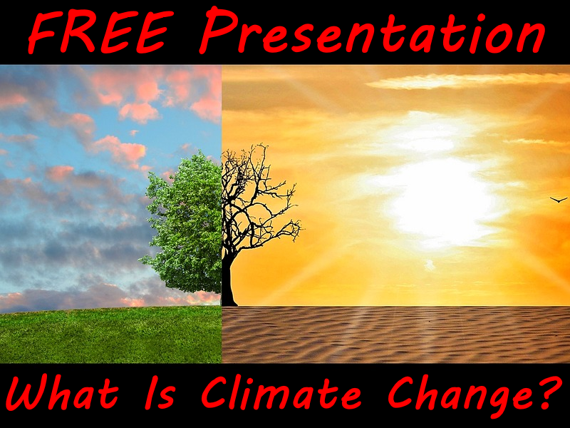 FREE PowerPoint For Climate Change Week - What is climate change?