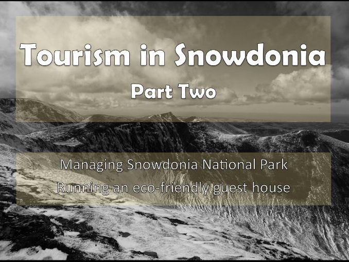 Tourism in Snowdonia Part Two