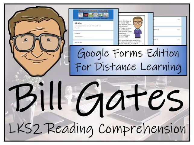 LKS2 Bill Gates Reading Comprehension & Distance Learning Activity