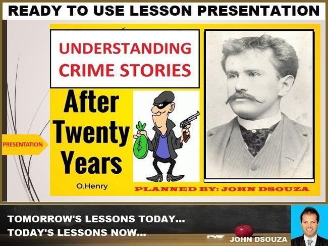 AFTER TWENTY YEARS: PROSE COMPREHENSION LESSON PRESENTATION