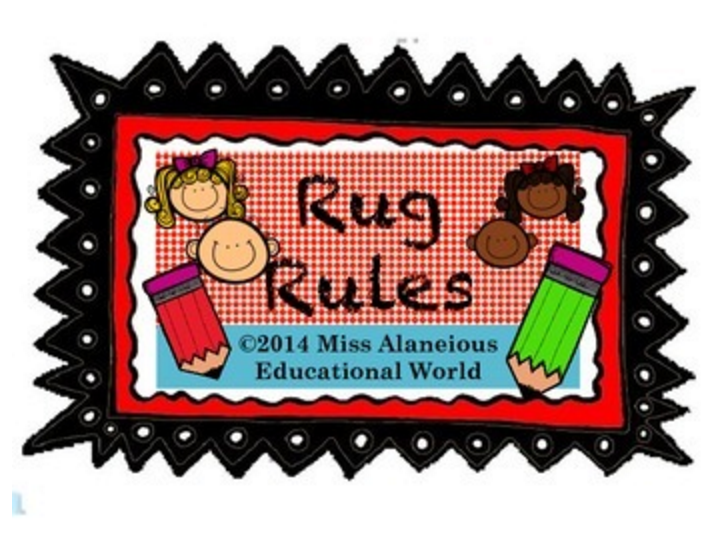 "Classroom Management: ""Rules of the Rug!"""