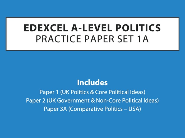 A-Level Politics: Practice Paper Set 1A (Edexcel)